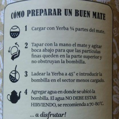 Instrucciones de como preparar un buen mate. Están en la descripción del producto